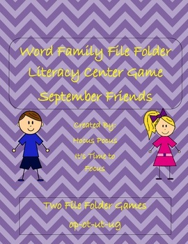 Word Family File Folder Literacy Center September Friends