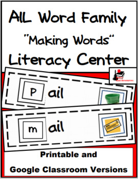 Word Family Making Words Literacy Center - AIL Family