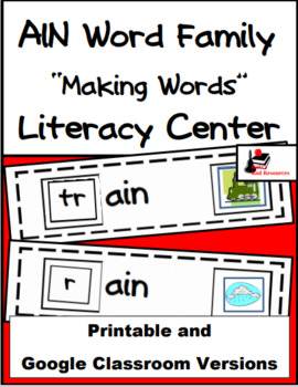 Word Family Making Words Litearcy Center - AIN Family