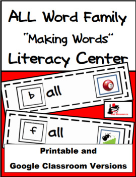 Word Family Making Words Literacy Center - ALL Family