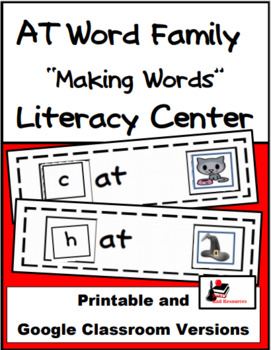 Word Family Making Words Literacy Center - AT Family
