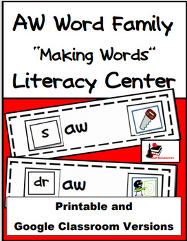 Word Family Making Words Literacy Center - AW Family