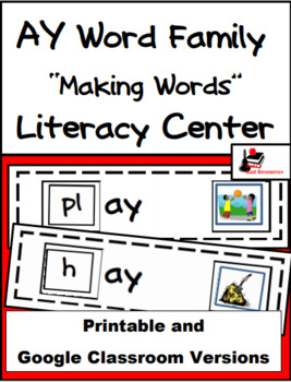 Word Family Making Words Literacy Center - AY Family