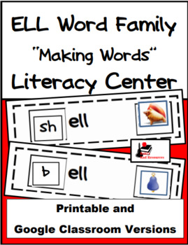 Word Family Making Words Literacy Center - ELL Family