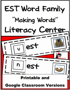 Word Family Making Words Literacy Center - EST Family
