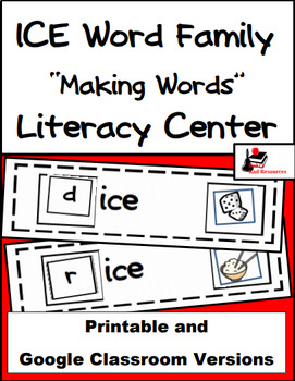 Word Family Making Words Literacy Center - ICE Family