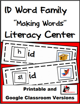 Word Family Making Words Literacy Center - ID Family