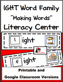 Word Family Making Words Literacy Center - IGHT Family