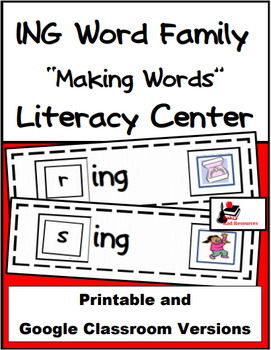 Word Family Making Words Literacy Center - ING Family