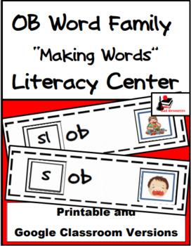 Word Family Making Words Literacy Center - OB Family