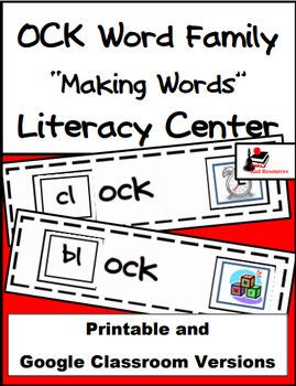 Word Family Making Words Literacy Center - OCK Family