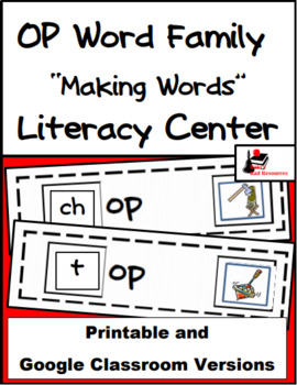 Word Family Making Words Literacy Center - OP Family
