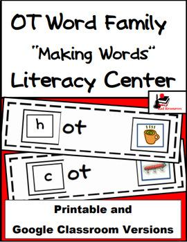 Word Family Making Words Literacy Center - OT Family