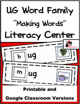 Word Family Making Words Literacy Center - UG Family