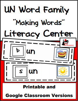 Word Family Making Words Literacy Center - UN Family