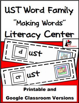 Word Family Making Words Literacy Center - UST Family