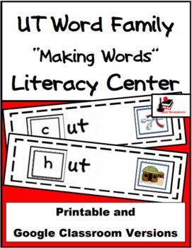 Word Family Making Words Literacy Center - UT Family