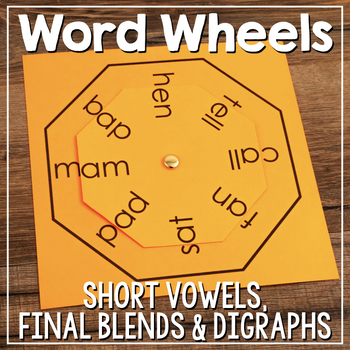 Word Family Word Wheel & Making Words Wheels {Short Vowels, Blends & Digraphs}
