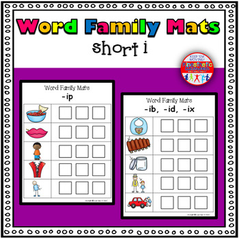 Word Family Activity: Build-a-Word Mats: Short I Version
