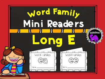 Word Family Mini-Readers: Long E