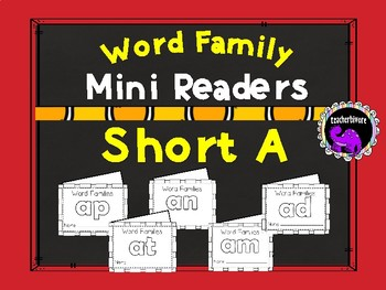 Word Family Mini-Readers: Short A