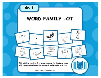 Word Family -OT Resources