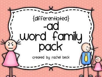 -ad Word Family Pack {Differentiated Spelling Activities}