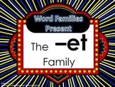 Word Family Packet (The -et Family)