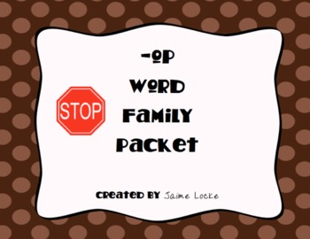 Word Family Packet (-op)