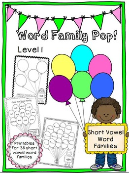 Word Family Pop! Level 1 - Short Vowel Word Families