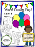 Word Family Pop! Level 3 - R-Controlled Vowels, Diphthongs, and Variant Vowels