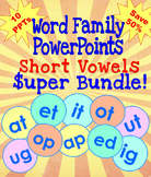 Word Family PowerPoints Short Vowels Super Bundle