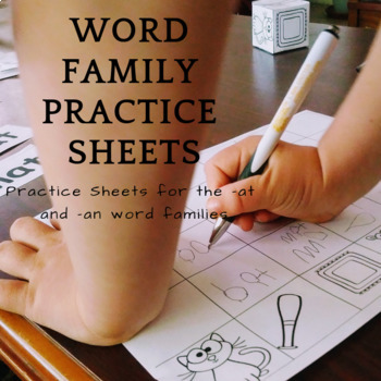 Word Family Practice Sheets for the -an and -at word families