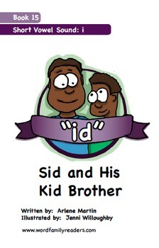 Word Family Readers Book #15 Sid and His Kid Brother