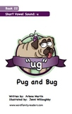 Word Family Readers Book #22 Pug and Bug