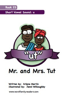 Word Family Readers Book #23 Mr. and Mrs. Tut