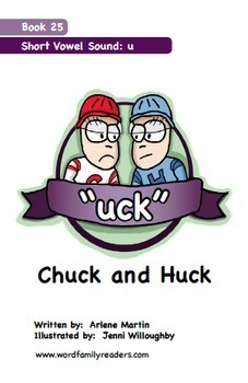 Word Family Readers Book #25 Chuck and Huck