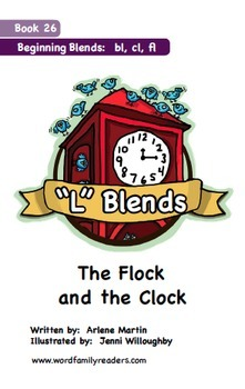 Word Family Readers Book #26 The FLock & the Clock