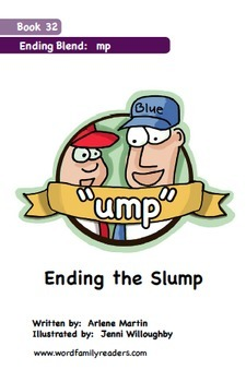 Word Family Readers Book #32 Ending the Slump