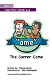 Word Family Readers Book #37 The Soccer Game