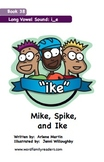 Word Family Readers Book #38 Mike, Spike and Ike