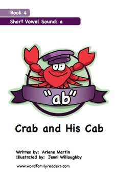 Word Family Readers Book #4 Crab and His Cab