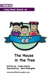 Word Family Readers Book #43 The House in the Tree
