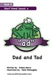 Word Family Readers Book #5 Dad and Tad