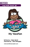 Word Family Readers Book #51 My Vacation