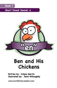 Word Family Readers Book #7 Ben and His Chickens