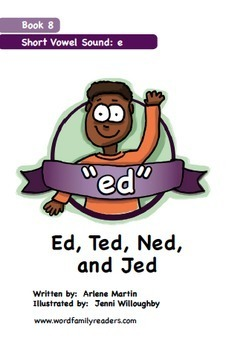 Word Family Readers Book #8 Ed, Ted, Ned, and Jed