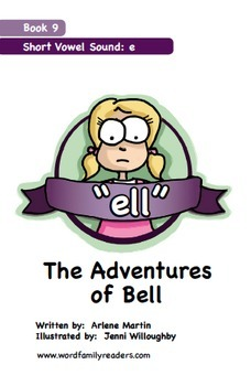 Word Family Readers Book #9 The Adventures of Bell