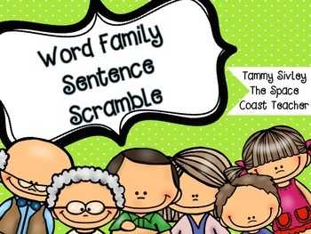 Word Family Sentence Scramble