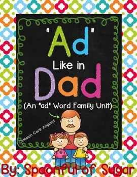 """Word Family Series: Ad Like in Dad (""""Ad"""" Word Work Unit)"""